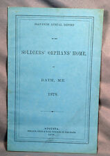 Eleventh Annual Report Soldiers' Orphans' Home Bath Maine 1878 Civil War