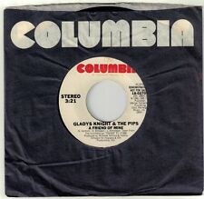 KNIGHT, Gladys; & The Pips  (A Friend Of Mine)  Columbia 18-02706 = PROMO record