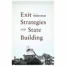 Exit Strategies and State Building by