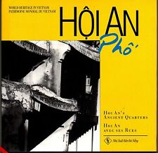 WORLD HERITAGE IN VIETNAM - HOI AN PHO: HOI AN'S ANCIENT QUARTERS (HCDJ; 2004)