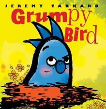 Grumpy Bird (Brand New Paperback Version) Jeremy Tankard