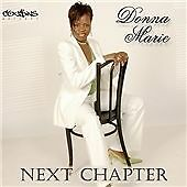 Next Chapter, Donna Marie, Good