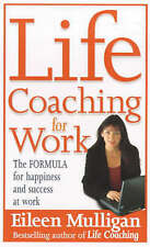 Life Coaching for Work: The Formula for Happiness and Success at Work by Eileen…