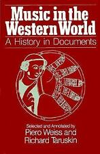 Music in the Western World: A History in Documents, Taruskin, Richard, Weiss, Pi