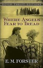 Where Angels Fear to Tread (Dover Thrift Editions), E. M. Forster, Good Conditio