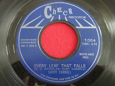 ROCK 45 - CATHY CARROLL - EVERY LEAF THAT FALLS / YOUNG BOYS HEART - CHEER 1004