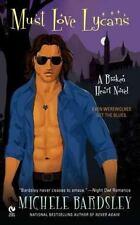 Must Love Lycans: A Broken Heart Novel (Broken Heart Vampires)