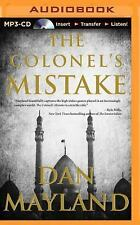 A Mark Sava Thriller: The Colonel's Mistake by Dan Mayland (2015, MP3 CD,...