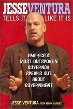 Jesse Ventura Tells It Like It Is: America's Most Outspoken Governor S-ExLibrary