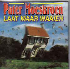 Pater Moeskroen-Laat Maar Waaien cd single