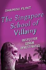 The Singapore School of Villainy: Inspector Singh Investigates-ExLibrary