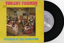"VIOLENT FEMMES - CHILDREN OF THE REVOLUTION - 7"" 45 RECORD w PICT SLV - 1986"