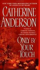 Only by Your Touch, Catherine Anderson, 0451207947, Book, Acceptable