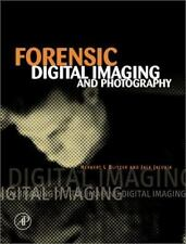 Forensic Digital Imaging and Photography by Herbert L. Blitzer and Jack...
