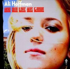 CD • Ali Hoffman • How Our Love Has Grown •