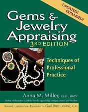Gems and Jewelry Appraising 3/e : Techniques of Professional Practice by Anna...