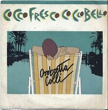 "OMBRETTA COLLI - Cocco fresco bello - VINYL 7"" 45 LP 1983 NEAR MINT COVER VG"