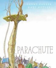 """NEW 2016 """"Parachute"""" Danny Parker, children's story, overcoming fear of heights"""
