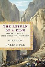 Return of a King: The Battle for Afghanistan, 1839-42-ExLibrary