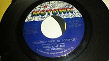 DIANA ROSS AND THE SUPREMES Someday We'll Be / He's My Sunny MOTOWN 1156 SOUL 45