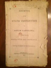 Delegate SIGNED 1852 South Carolina Journal State Convention on Secession Union
