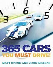 365 Cars You Must Drive, Stone, Matt, Matras, John, Good Book