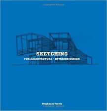 Sketching for Architecture and Interior Design, Stephanie Travis, New Book