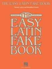 The Easy Latin Fake Book: 100 Songs in the Key of C Fake Books