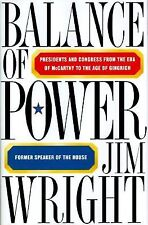 Balance of Power: Presidents and Congress from the Era of McCarthy to the Age of
