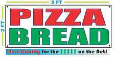 PIZZA BREAD Banner Sign NEW Larger Size Best Quality for The $$$ Fair Food