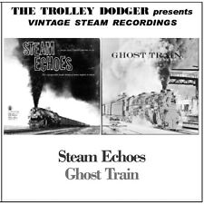 Steam Echoes & Ghost Train - Vintage 1950s Steam Train Audio on CD