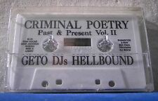 Geto DJs Hellbound Criminal Poetry Past & Present Vol II CASSETTE TAPE NEW!