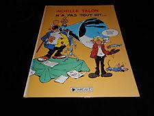 Greg : Achille Talon 36 : Achille Talon n'a pas tout dit EO Dargaud 1984