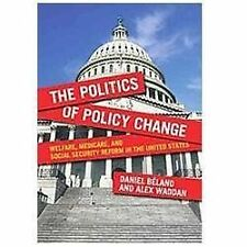 The Politics of Policy Change: Welfare, Medicare, and Social Security -ExLibrary