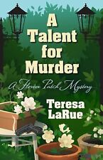 A Talent for Murder by Teresa A. LaRue (2016, Hardcover)