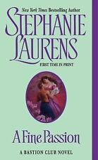 A Fine Passion (A Bastion Club), Stephanie Laurens, 0060593318, Book, Good