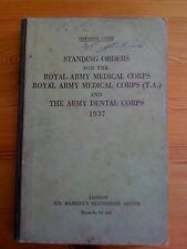 Royal Army Medical Corps & Army Dental Corps Standing Orders 1937