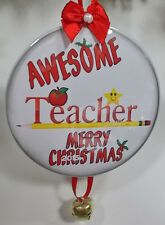 CHRISTMAS HOLIDAY ORNAMENT FOR YOUR AWESOME TEACHER PRESENT GIFT KEEPSAKE