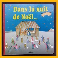 Livre à fenêtres DANS LA NUIT DE NOËL…  Anna Curti 1985