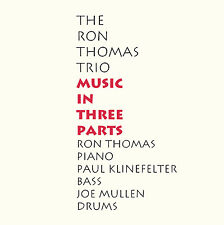 RON THOMAS TRIO - MUSIC IN THREE PARTS CD - ART OF LIFE