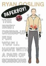 Ryan Gosling Paperboy! : The Best Dress-Up Fun You'll Have with a Pair of...