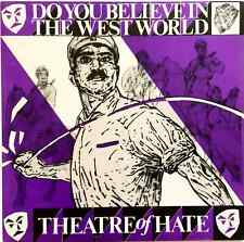 "THEATRE OF HATE - Do You Believe In The Westworld (12"") (G+/EX-)"