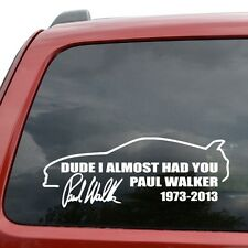 Body Door Fenders Dude I Almost Had You White Reflective Decal Sticker New Good
