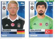 BES4-5 TOLGA ZENGIN ANDREAS BECK BESIKTAS.JK STICKER CHAMPIONS LEAGUE 2017 TOPPS