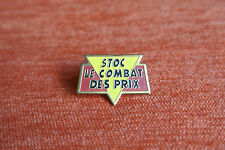 09839 PIN'S PINS MAGASIN STOC STORE LE COMBAT DES PRIX PRICE BATTLE