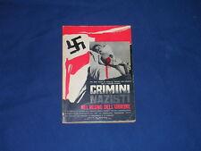 Crimini nazisti nel regno dell'orrore Roma 1970