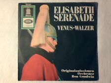 "RON GOODWIN AND HIS ORCHESTRA Elisabeth serenade 7"" GERMANY"
