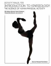 Activity Manual for Introduction to Kinesiology: The Science of Human Activity (
