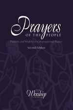 Prayers of the People : Patterns and Models for Congregational Prayer (2015,...