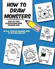 How to Draw Monsters : Step-By-Step Illustrations Make Drawing Easy by...